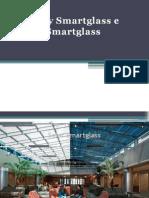 Privacy Smartglass e Solar Smartglass