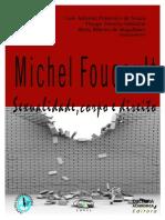 Michel Foucault - Sexualidade, Corpo e Direito