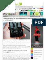 Www Elandroidelibre Com 2014 05 Como Conseguir Las Ventajas de Spotify Para Tablet en Tu Movil Android