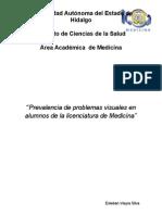 Prevalencia de Problemas Visuales en Alumnos de La Licenciatura de Medicina