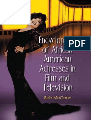 51ec857b58e Encyclopedia of African American Actresses   Theatre   Leisure