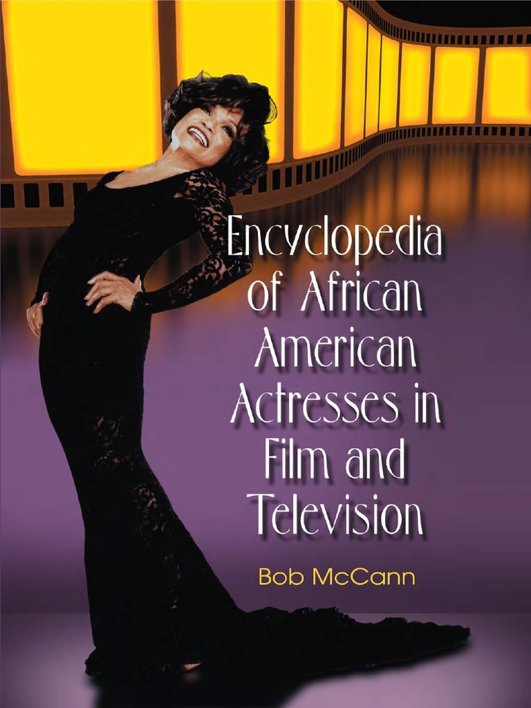 3fcdb6b1cafca Encyclopedia of African American Actresses | Theatre | Leisure
