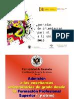 Acceso a la Universidad desde la Formación Profesional Superior. (Presentación elaborada por la UGRA)