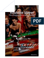 Roulette Slayer - How to Win With Online Roulette - Quickly, Easily, And BIG - 2015 Revised Edition