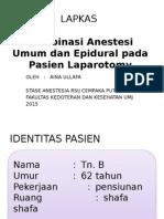 Anestesi Epidural Dan Umum Pada Laparatomy