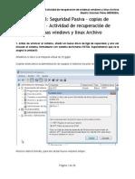 Unidad 03- Seguridad Pasiva · copias de seguridad - Actividad de recuperación de sistemas windows y linux Archivo