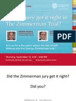 Did the Zimmerman Jury Get It Right - Slide Presentation