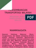 Pengembangan Transportasi Wilayah Mamminasata
