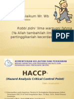 HACCP  ( Hazard Analysis Critical Control Point )