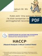 HACCP  ( Hazard Analysis Critical Control Point )