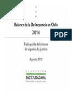Balance de La Delincuencia en Chile Fpc 17 Agosto 2015