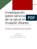 Investigación Sobre Servicios de La Salud en La Invasión Altares