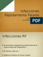 Infecciones Rapidamente Fatales.ppt