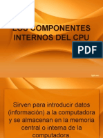 Los Componentes Internos Del Cpu