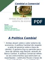 Política Cambial e Comercial.pptx