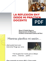 Diapositivas La Reflexion en y Desde Mi Practica Docente