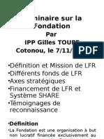 Seminaire Sur Fondation Premiere Partie