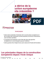 La dérive de la construction européenne est-elle (ir)résistible ?