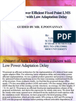Area Delay Power Efficient Fixed Point LMS