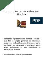 O Trabalho Com Conceitos em História