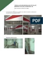 Relatorio Da Instalação Do Sistema de Cfvt Da Lê Biscuit Shopping Paulista Em Recife