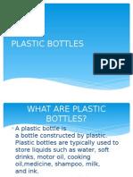Plastic Bottles xxx