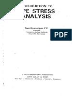 Introduction to Pipe Stress Analysis Sam Kanappan