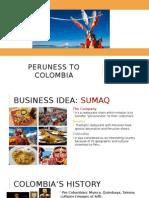 Perú en Colombia