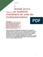 Un Rôle International Accru Dans Un Système Monétaire en Voie de Multipolarisation