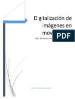 Digitalizacion de Imagenes en Movimiento