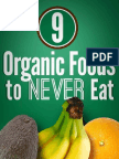 9 Organic Foods Never to Eat