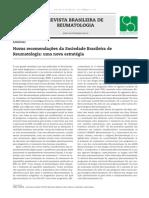 Novas Recomendaçoes Da Sociedade Brasileira de Reumatologia; Uma Nova Estratégia