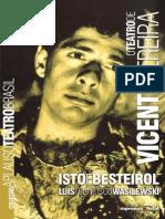 O TEATRO DE VICENTE PEREIRA