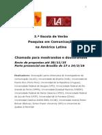 Chamada 3 a Escola de Verão Pesquisa Em Comunicação Na América Latina 2016