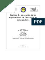 Capítulo 2 Planeacion de Los Experimentos de Simulacion en Las Computadoras