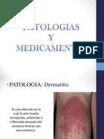 Patologias con sus recpectivos medicamentos
