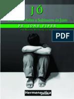 (Parte 1) Estudo Sobre o Sofrimento Do Justo John Piper