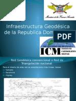 Infraestrucrura Geodesica de La Republica Dominicana Pptx