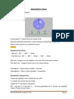 IMAGENOLOGIA - 8ª Aula Introdução a Sequência de Pulsos Cont