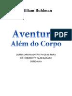 William Buhlman - Aventuras Além Do Corpo