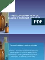 7 -FARMACOTERAPIA ANOREXIA Y BULIMIA