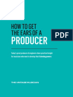 How to Get the Ears of a Producer