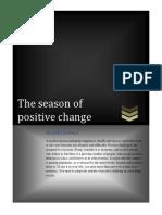 The Season of Positive Change