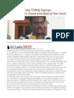 Convener of the TUMSJ Saman Ratnapriya on Good and Bad of the Govt.
