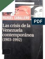 Manuel Caballero La crisis de la Venezuela contemporánea.