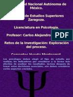 Retos de La Investigación Exploración Del Proceso.