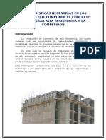 Caracteristicas de Componentes Del Concreto Para Lograr Alta Resistencia