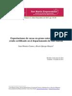 Sme v4n2 Jmontes Exportaciones de Cacao en Grano Entero o Partido Crudo Certificado en El Departamento de San Martín Perú
