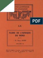 Flore de l'Afrique Du Nord (Maroc, Algérie, Tunisie, Tripolitaine, Cyrénaïque Et Sahara), Vol. 9, R. Maire (1963)