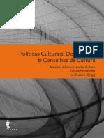 TATAGIBA, Luciana. Balanço Dos Estudos Sobre Os Conselhos de Políticas Públicas Na Última Duas Década. 2010